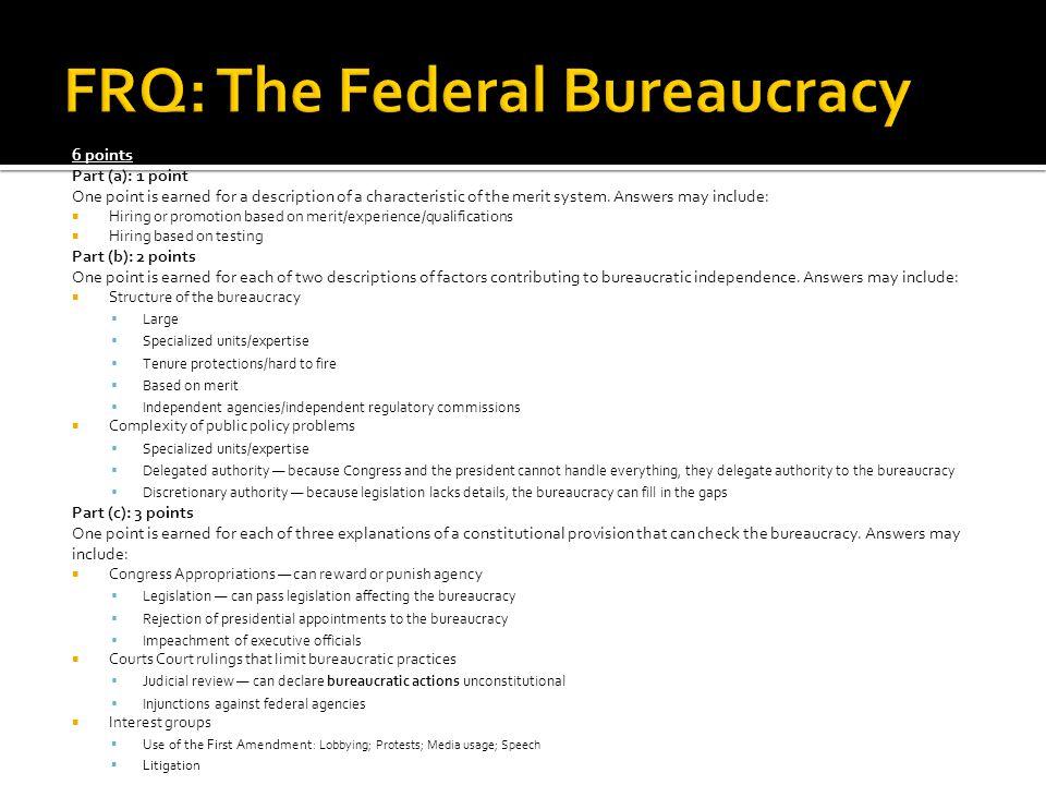 FRQ: The Federal Bureaucracy