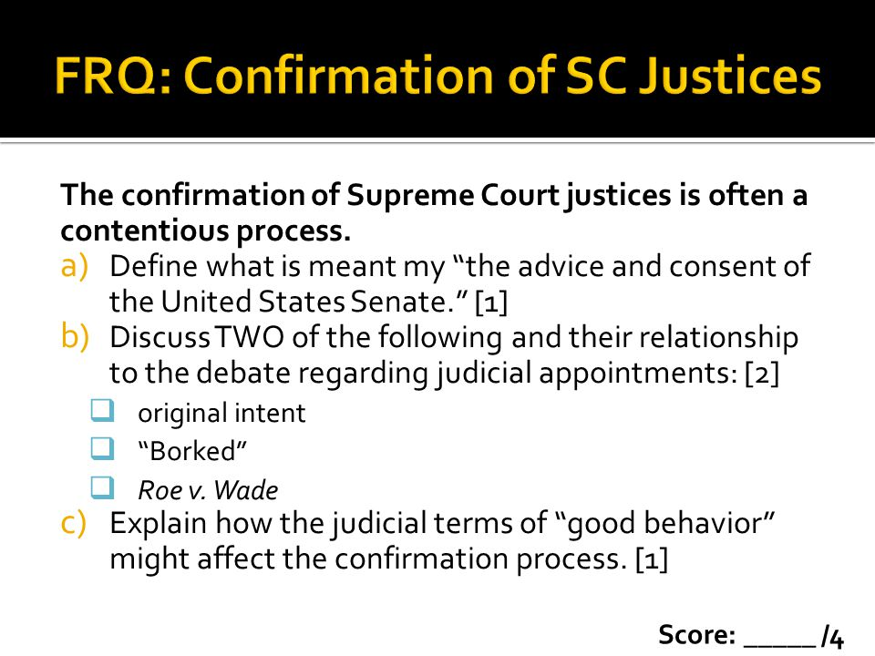 FRQ: Confirmation of SC Justices