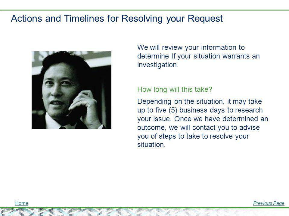 Actions and Timelines for Resolving your Request