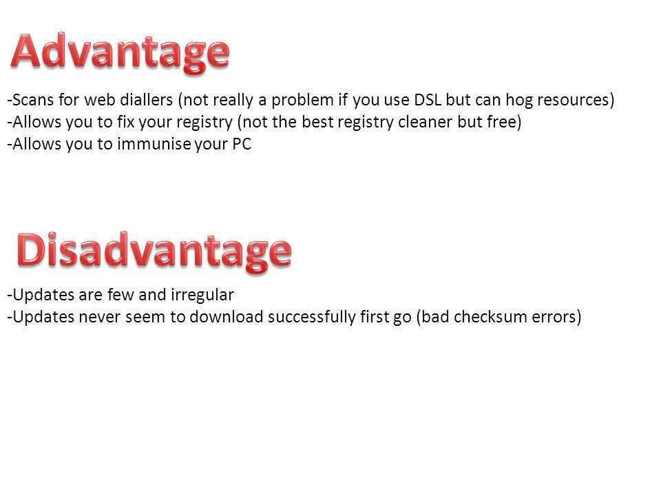 Advantage Disadvantage
