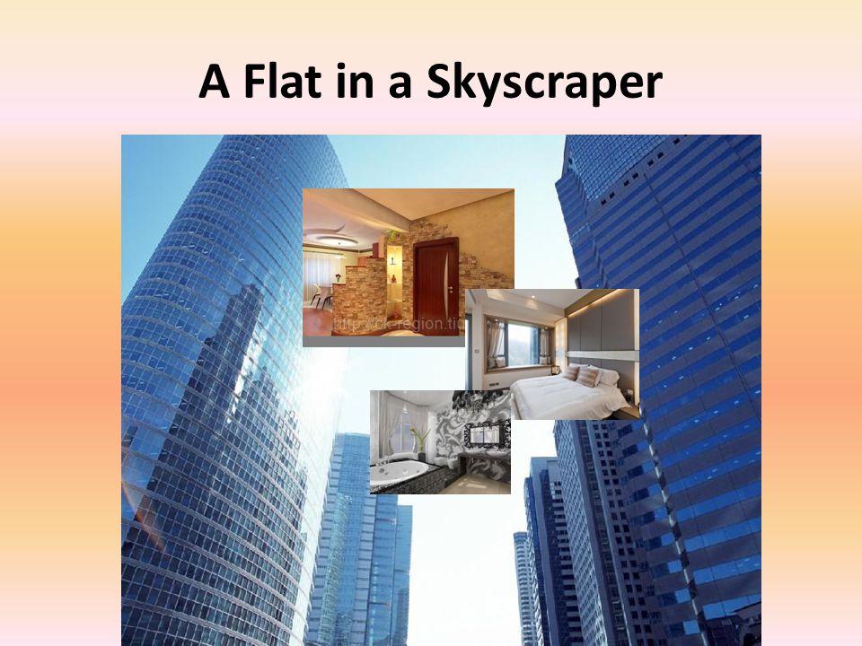 A Flat in a Skyscraper