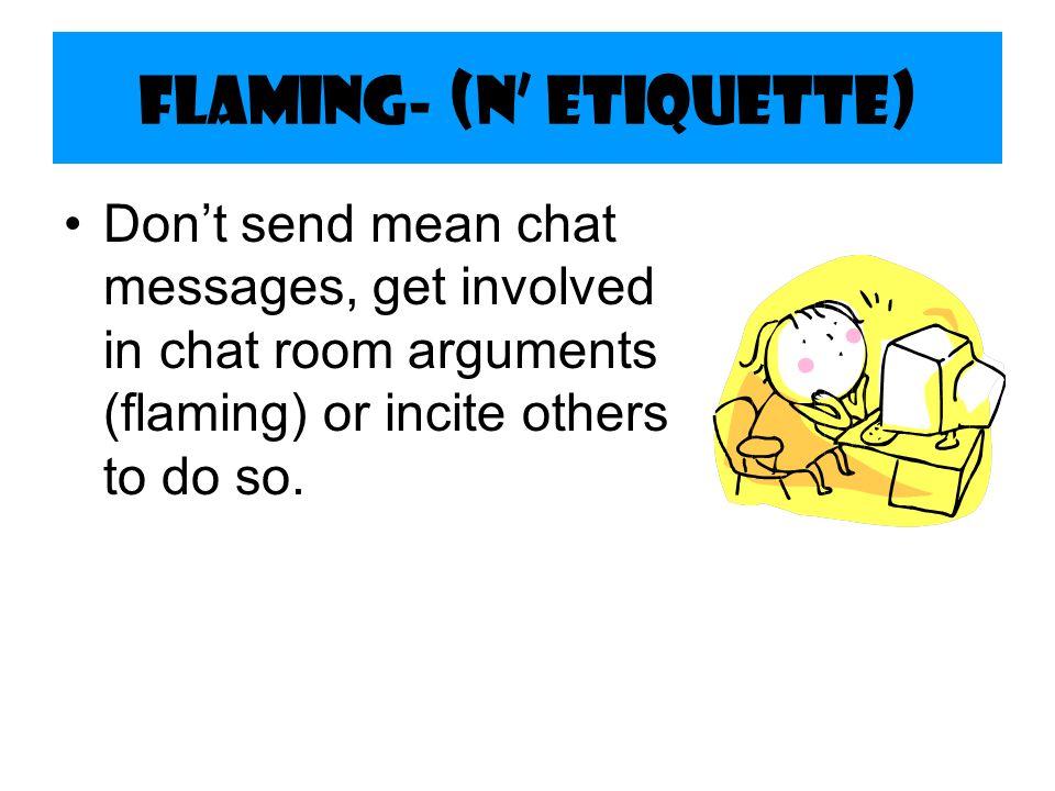 Flaming- (N' Etiquette)
