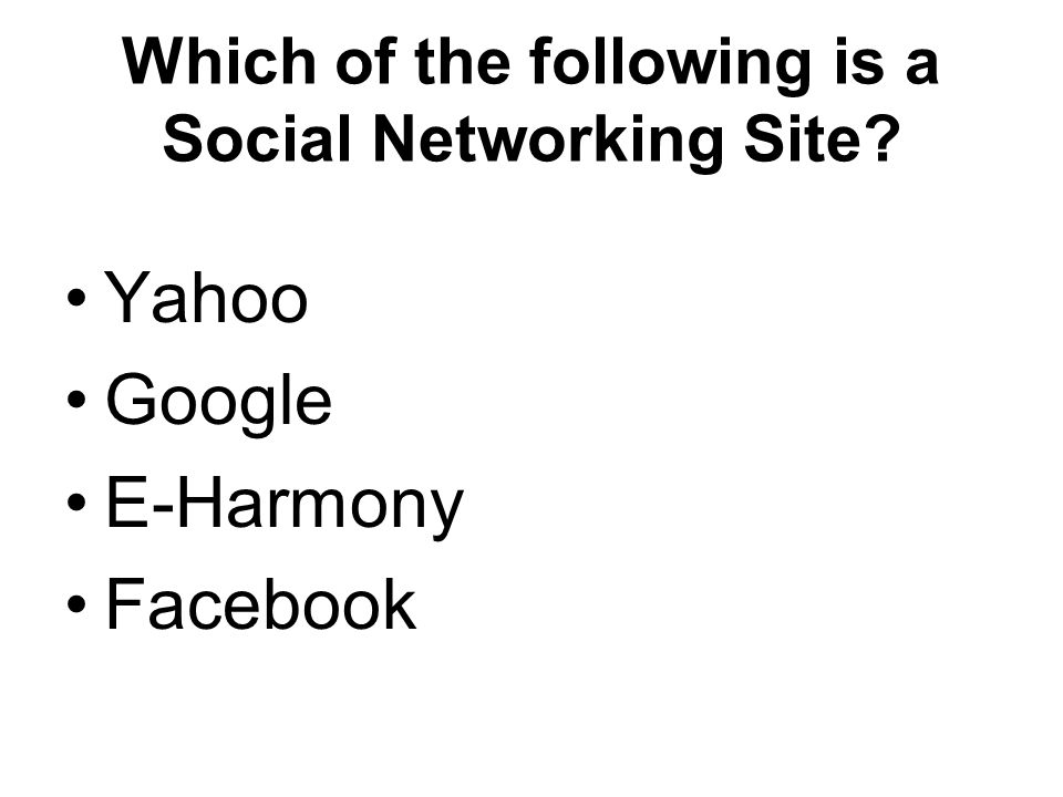 Which of the following is a Social Networking Site