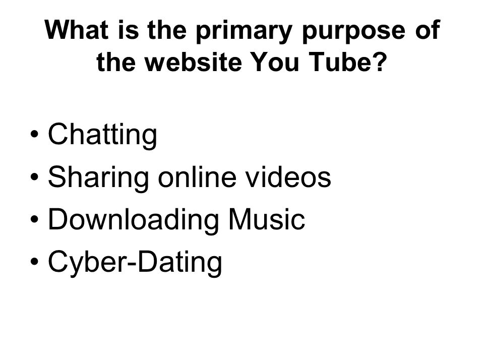 What is the primary purpose of the website You Tube