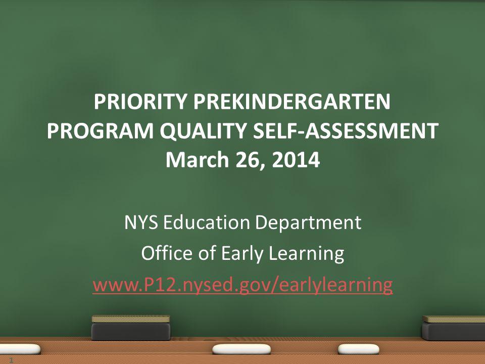 PRIORITY PREKINDERGARTEN PROGRAM QUALITY SELF-ASSESSMENT March 26, 2014