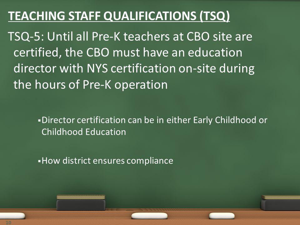 TEACHING STAFF QUALIFICATIONS (TSQ)