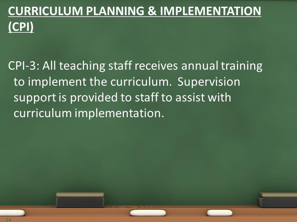 CURRICULUM PLANNING & IMPLEMENTATION (CPI)
