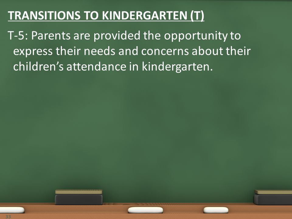 TRANSITIONS TO KINDERGARTEN (T)