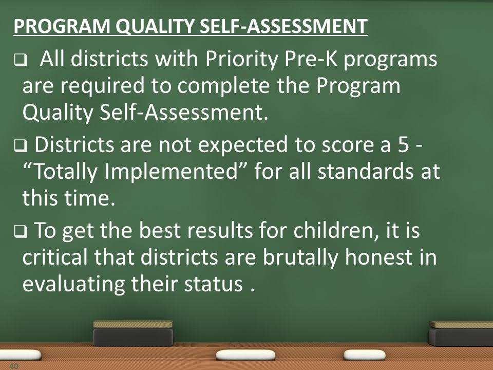 PROGRAM QUALITY SELF-ASSESSMENT