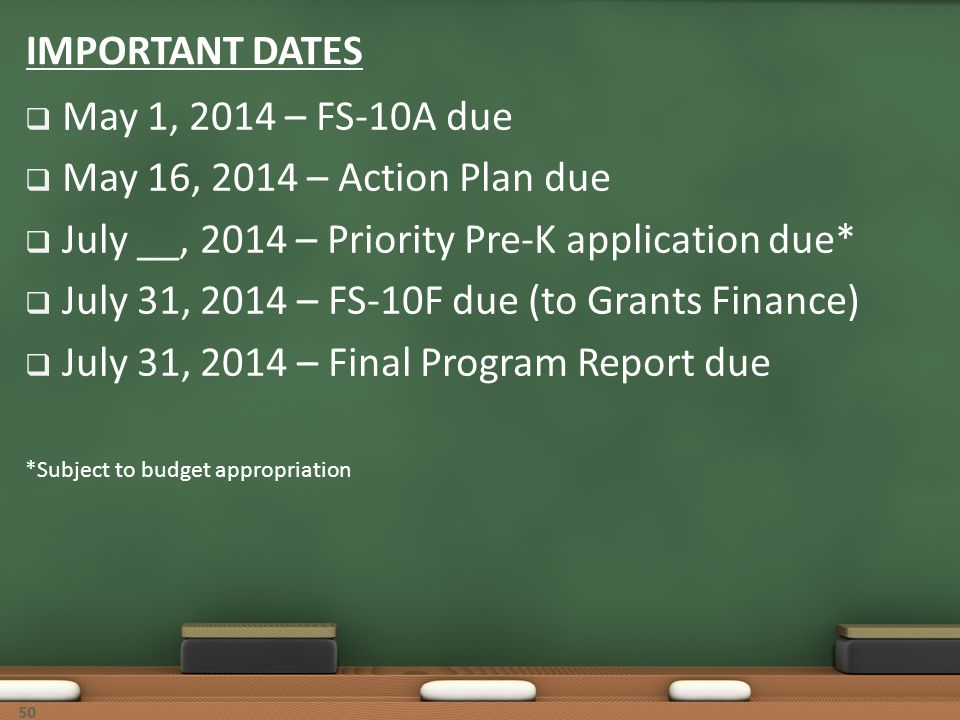July __, 2014 – Priority Pre-K application due*