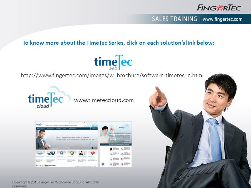 To know more about the TimeTec Series, click on each solution's link below: