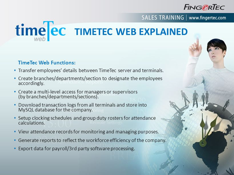 TIMETEC WEB EXPLAINED TimeTec Web Functions: