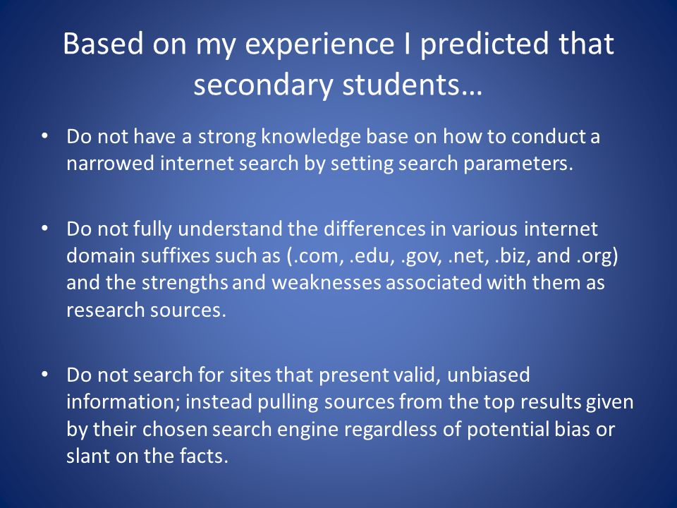 Based on my experience I predicted that secondary students…