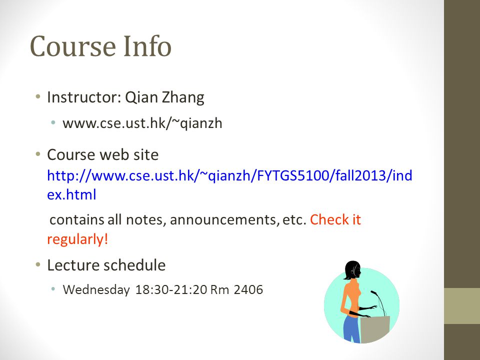Course Info Instructor: Qian Zhang