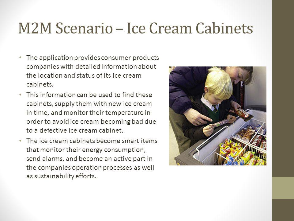 M2M Scenario – Ice Cream Cabinets