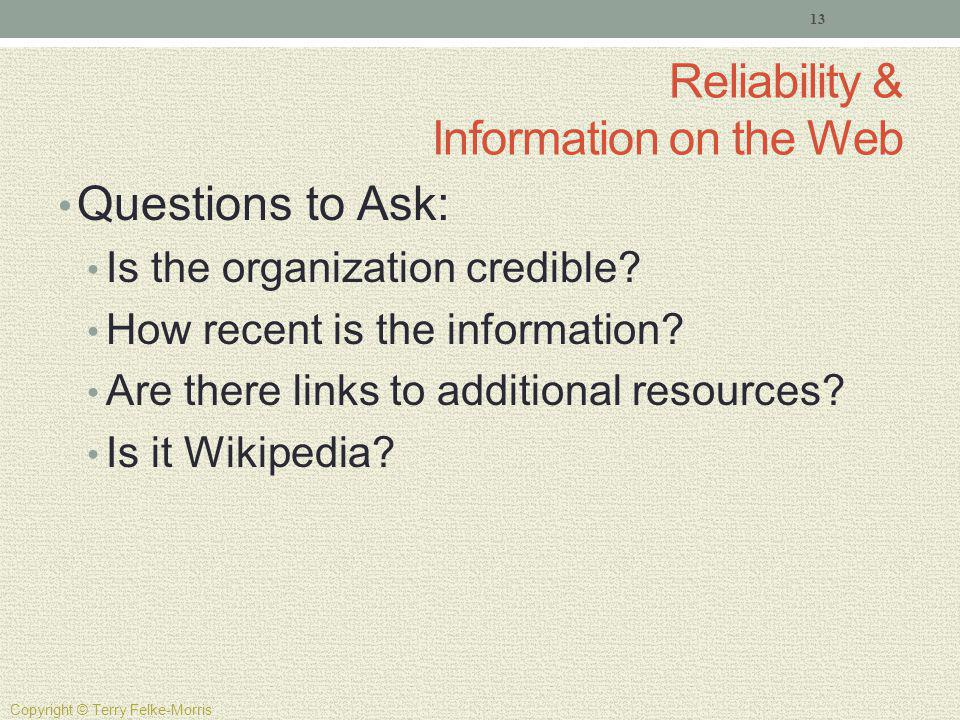 Reliability & Information on the Web