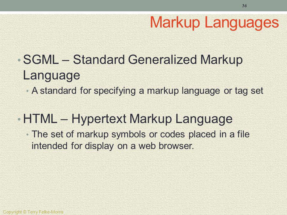 Markup Languages SGML – Standard Generalized Markup Language