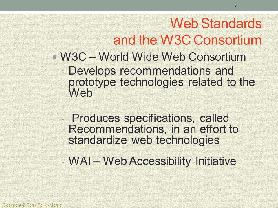 Web Standards and the W3C Consortium