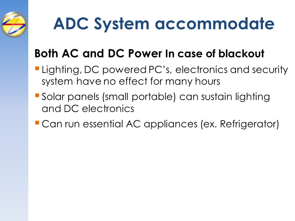 ADC System accommodate