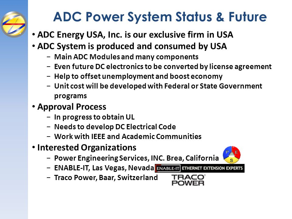 ADC Power System Status & Future