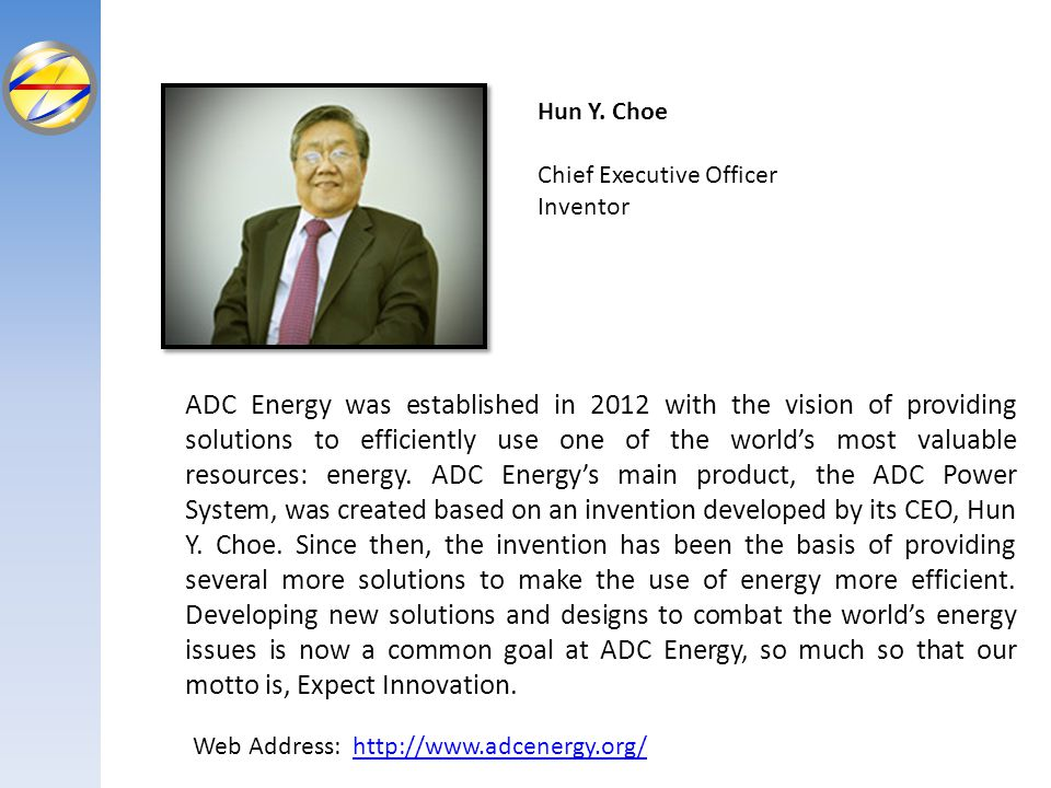 Hun Y. Choe Chief Executive Officer. Inventor.