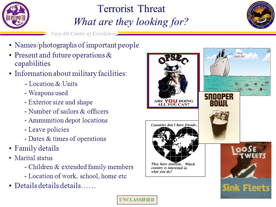 Terrorist Threat What are they looking for