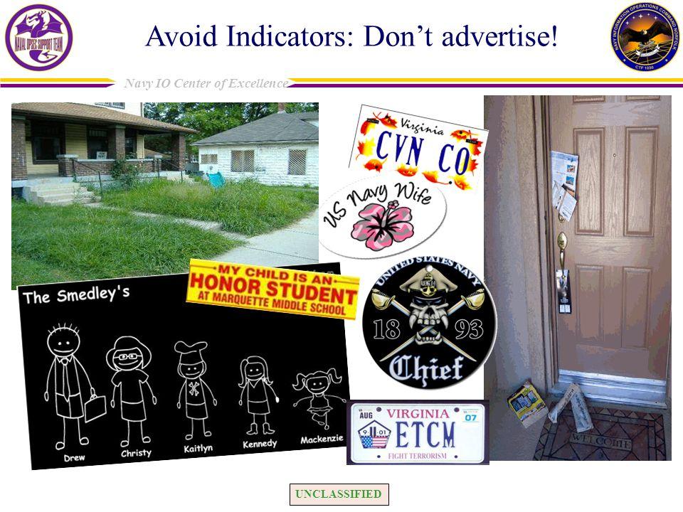Avoid Indicators: Don't advertise!