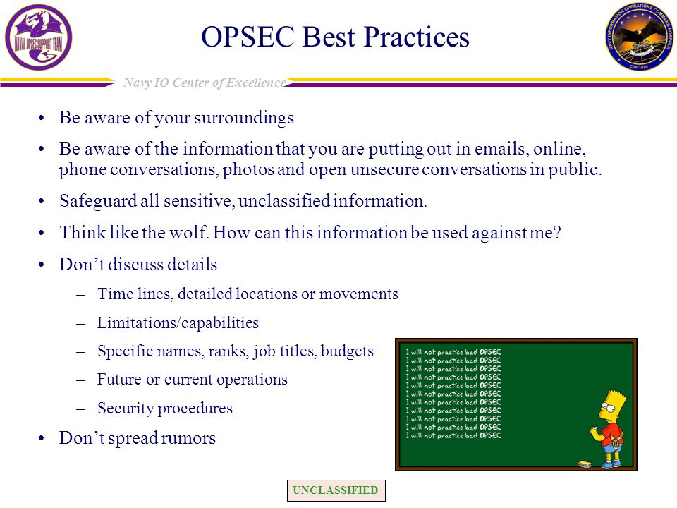 OPSEC Best Practices Be aware of your surroundings