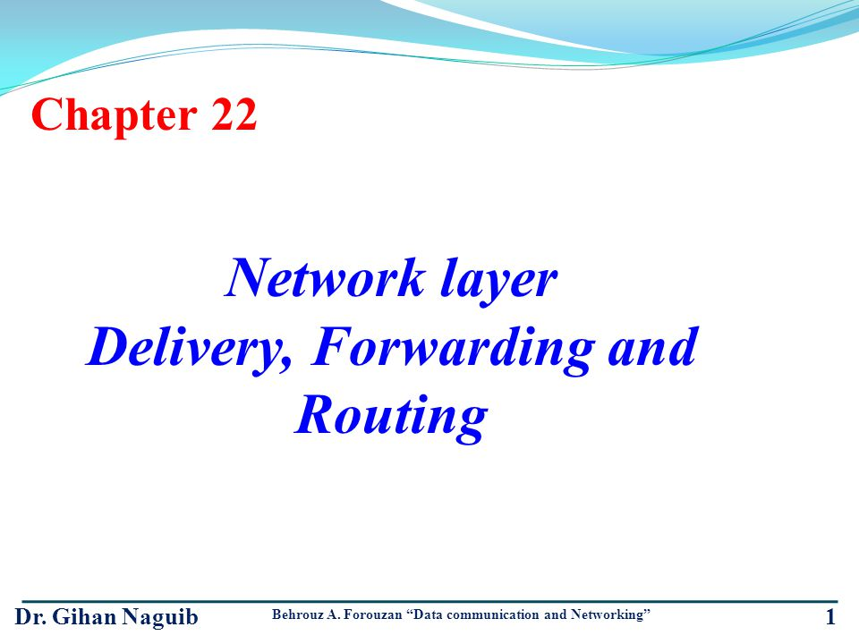 Delivery, Forwarding and