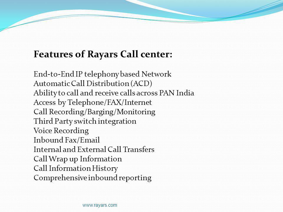 Features of Rayars Call center: