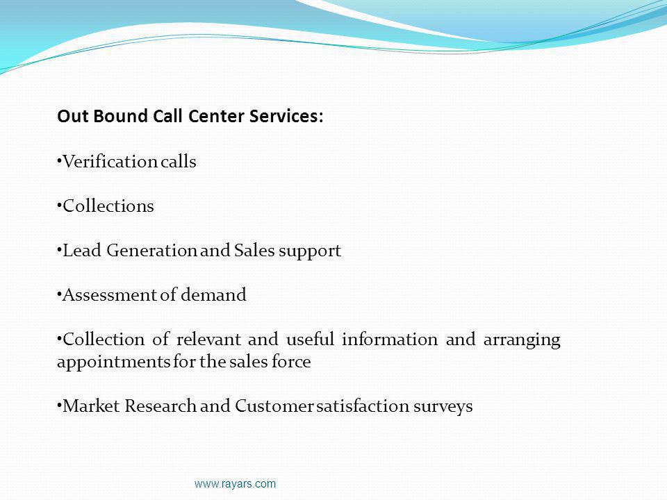Out Bound Call Center Services: