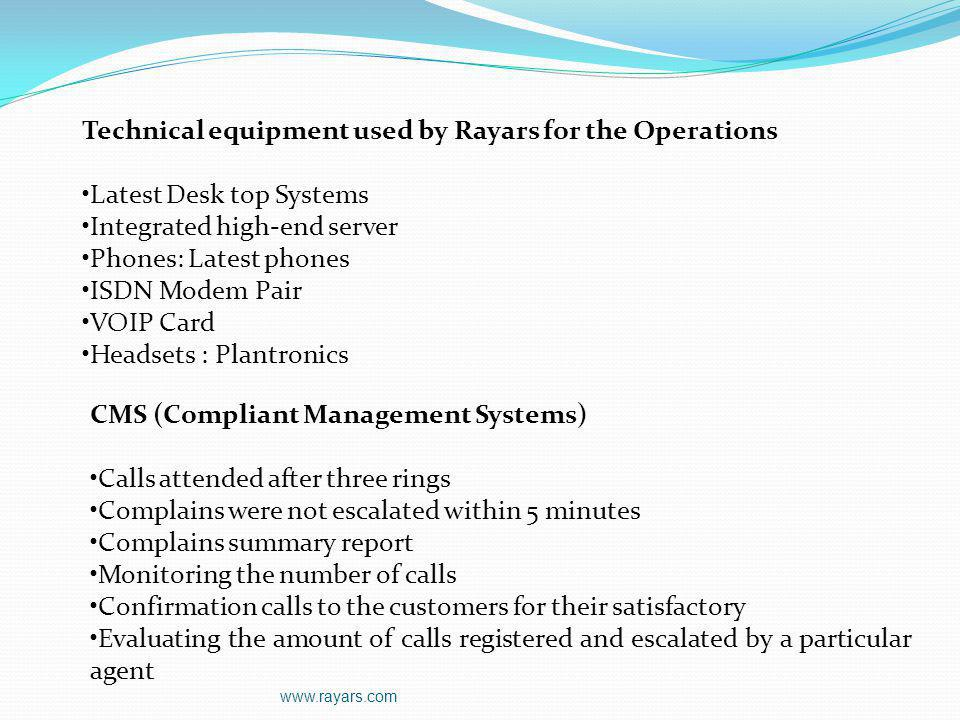 Technical equipment used by Rayars for the Operations
