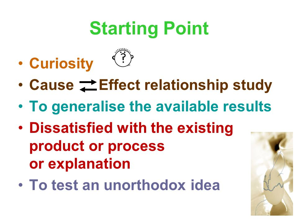 Starting Point Curiosity Cause Effect relationship study