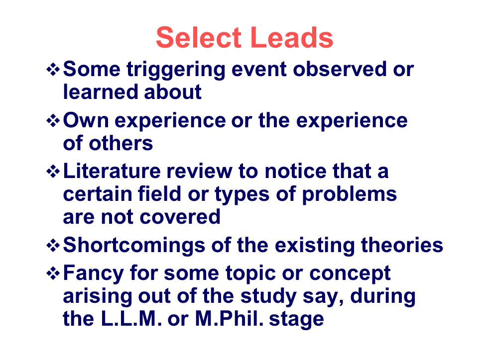 Select Leads Some triggering event observed or learned about