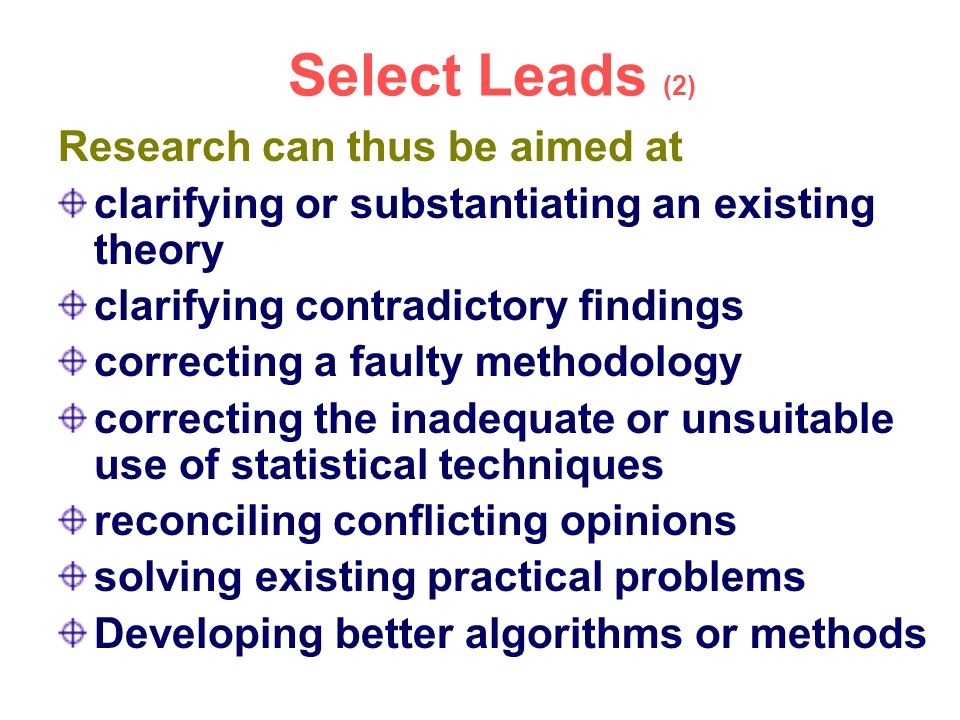 Select Leads (2) Research can thus be aimed at