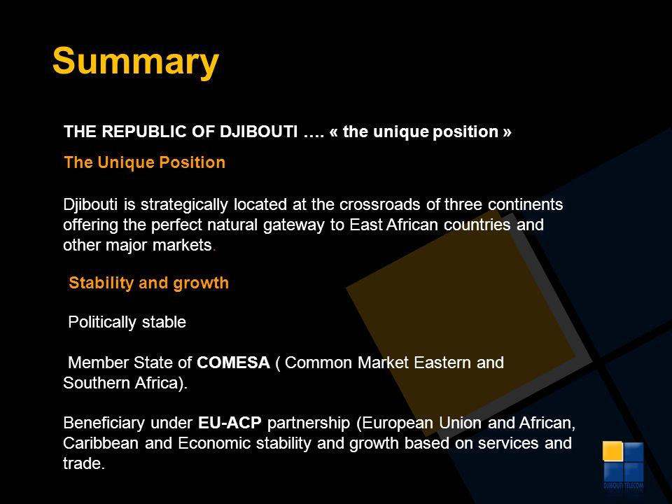 Summary THE REPUBLIC OF DJIBOUTI …. « the unique position »