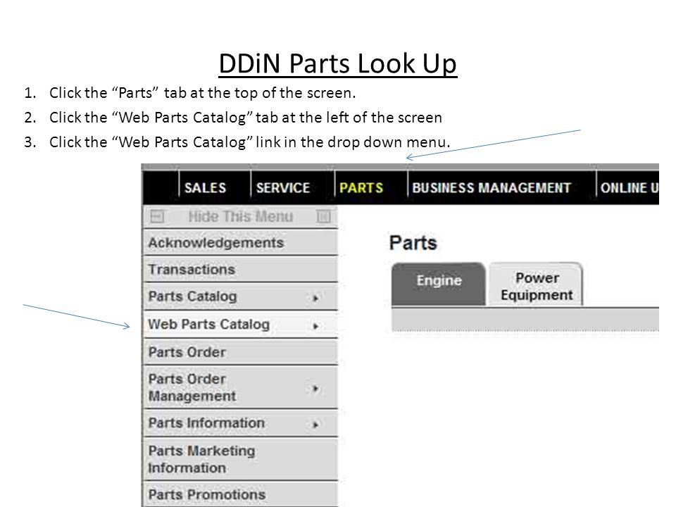 DDiN Parts Look Up Click the Parts tab at the top of the screen.