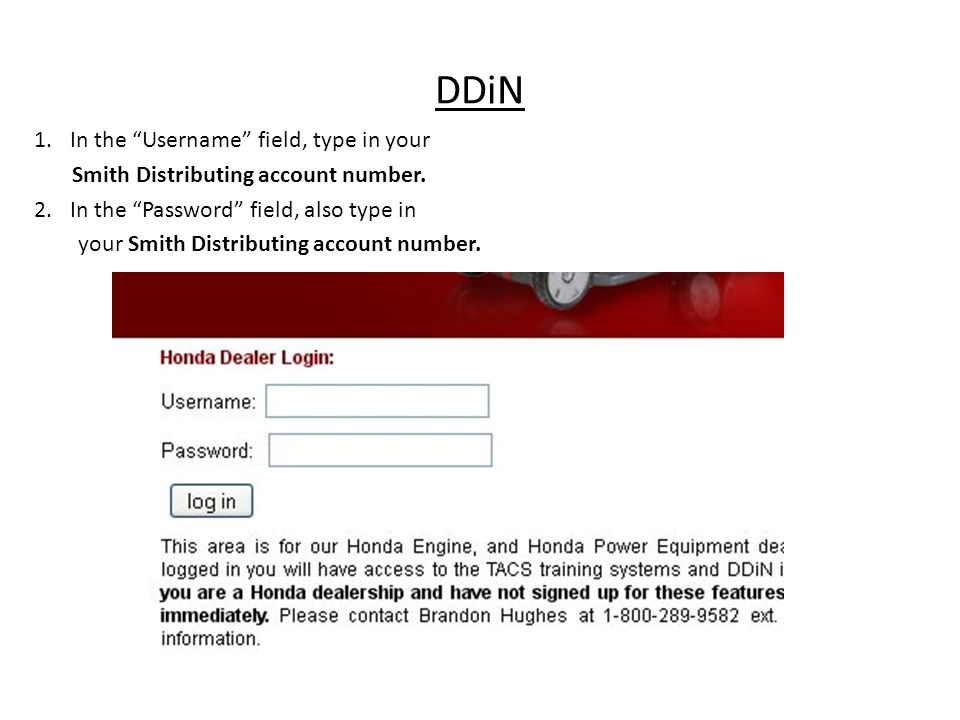 DDiN In the Username field, type in your