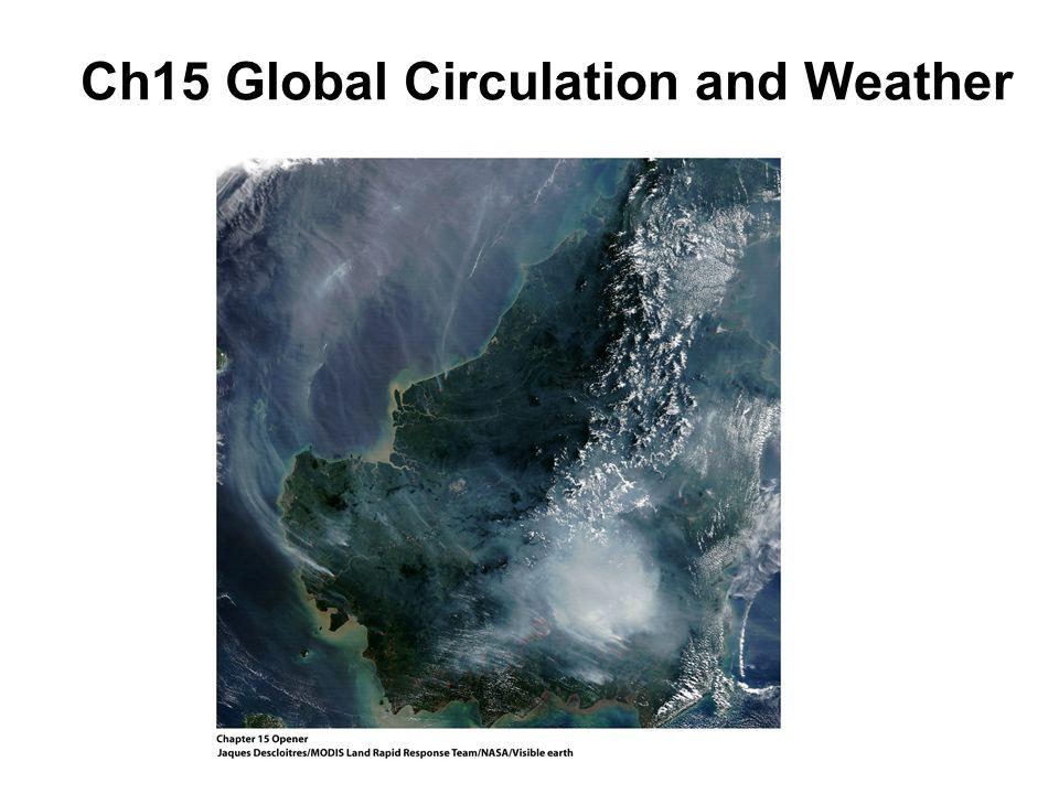 Ch15 Global Circulation and Weather