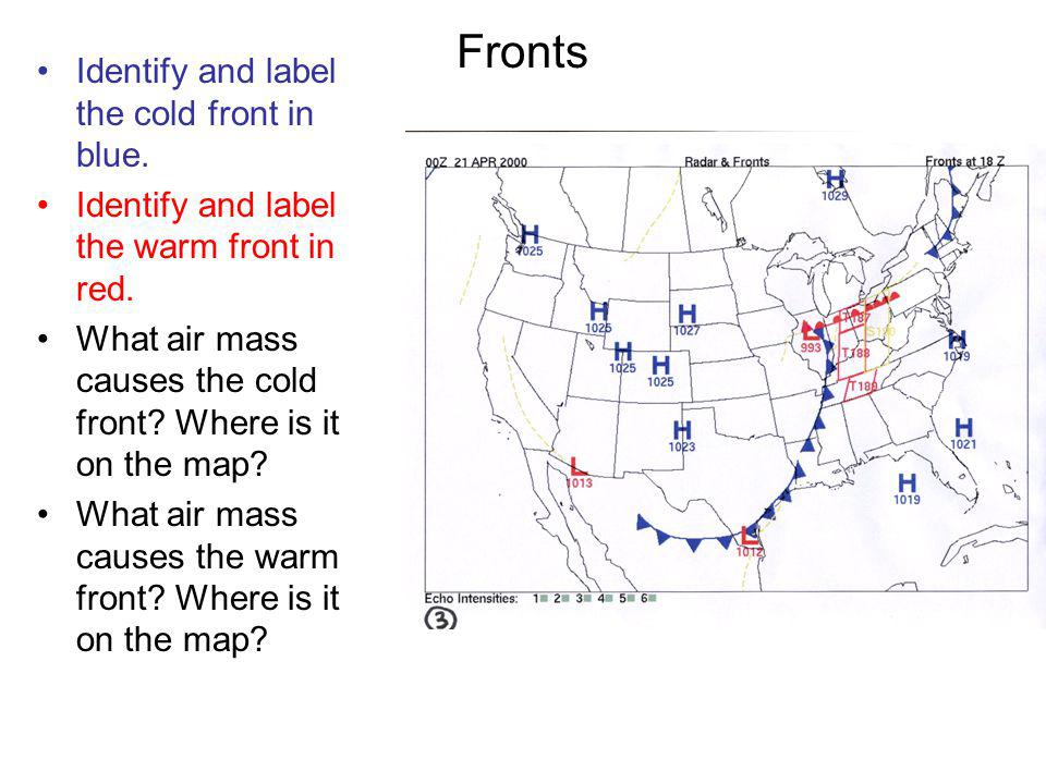 Fronts Identify and label the cold front in blue.