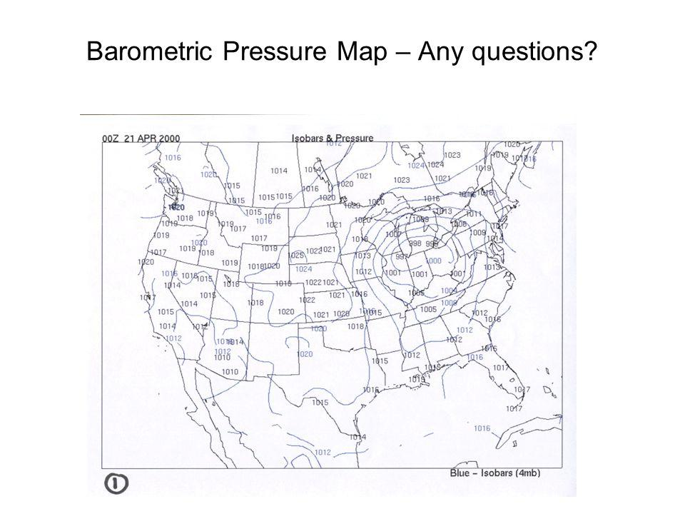Barometric Pressure Map – Any questions