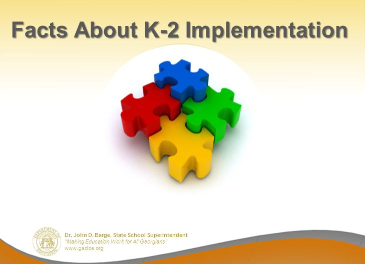 Facts About K-2 Implementation
