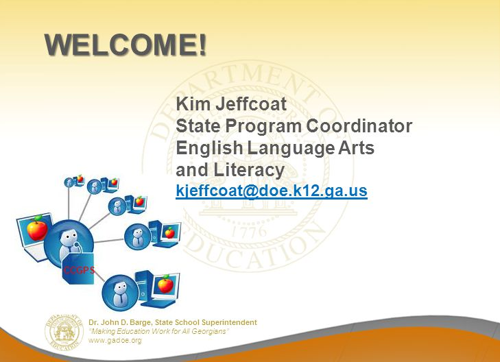 WELCOME! State Program Coordinator English Language Arts and Literacy