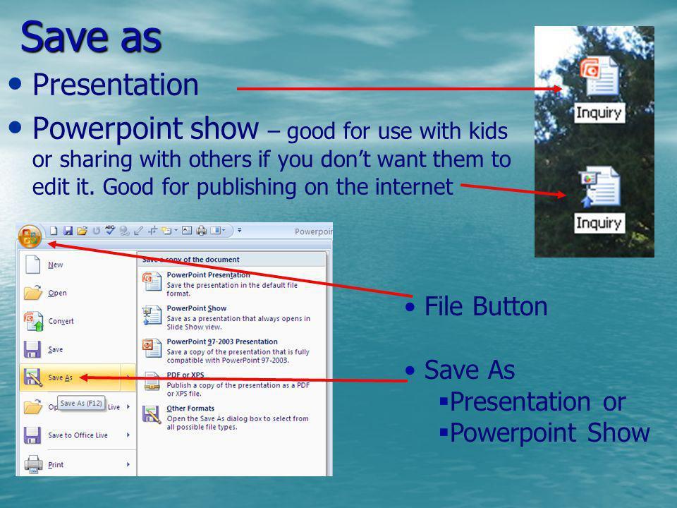 Save as Presentation.