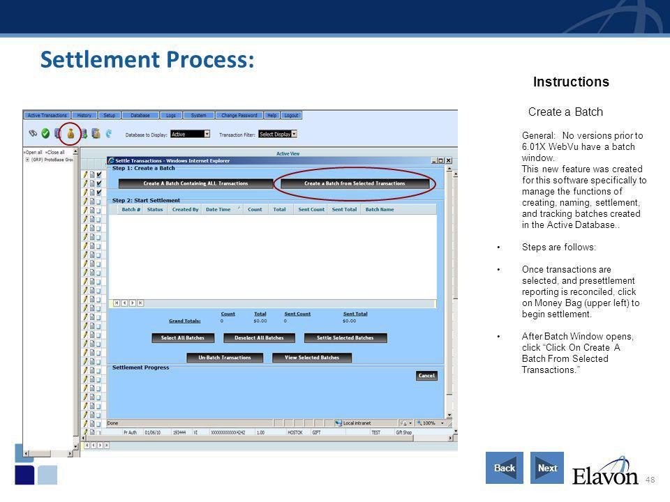 Settlement Process: Instructions Create a Batch
