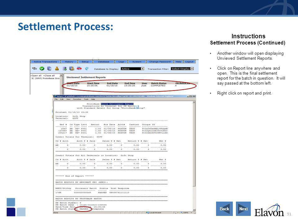 Settlement Process: Instructions Settlement Process (Continued)