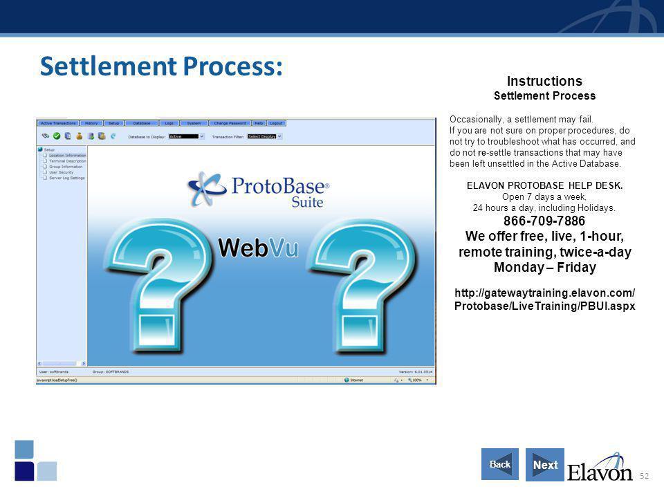 Settlement Process: Instructions 866-709-7886