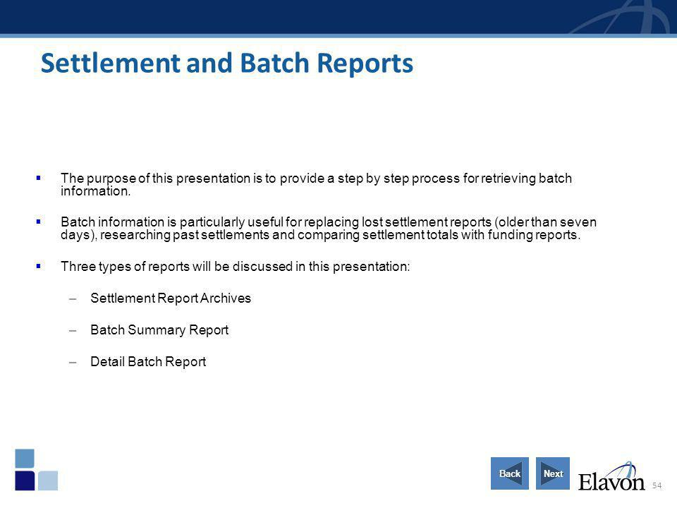 Settlement and Batch Reports