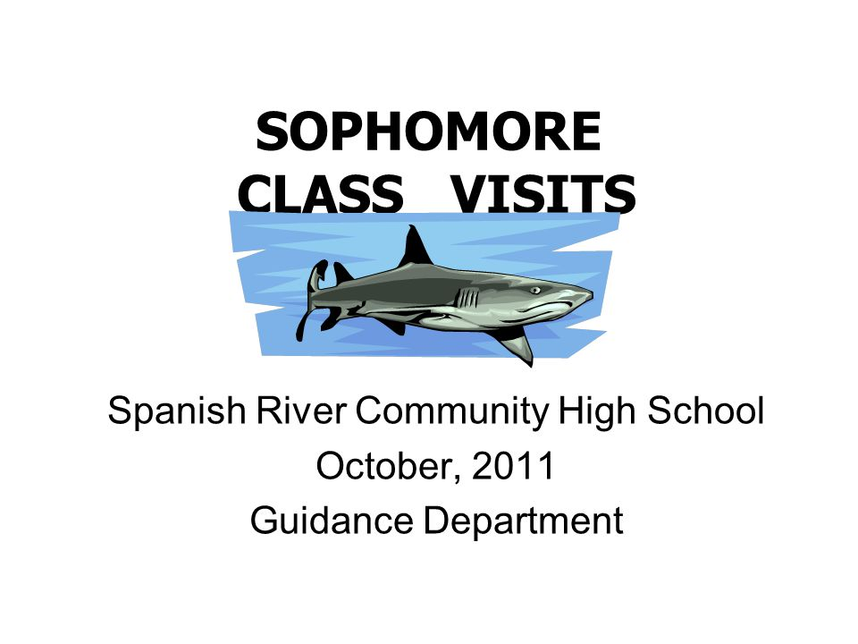 SOPHOMORE CLASS VISITS