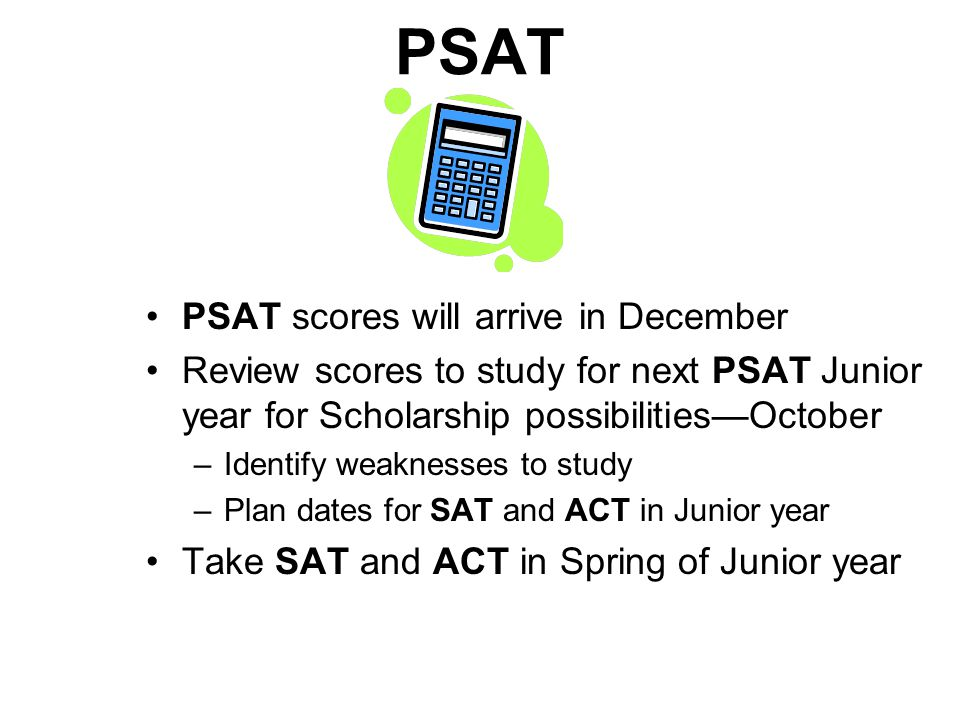 PSAT PSAT scores will arrive in December